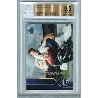 2004 Upper Deck #205 Phillip Rivers Rookie Card RC BGS 9.5 Gem Mint