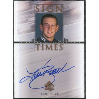 2000 Upper Deck SP Authentic Sign of the Times #KB Kurt Busch Autograph