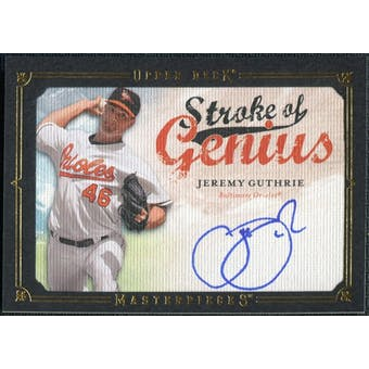 2008 Upper Deck UD Masterpieces Stroke of Genius Signatures #JG Jeremy Guthrie Autograph