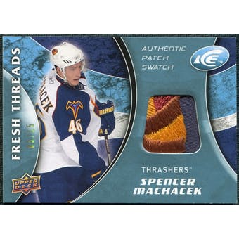 2009/10 Upper Deck Ice Fresh Threads Patches #FTSM Spencer Machacek /15