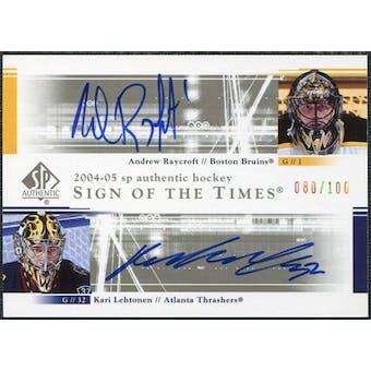 2004/05 Upper Deck SP Authentic Sign of the Times #DSRL Andrew Raycroft Kari Lehtonen Autograph /100