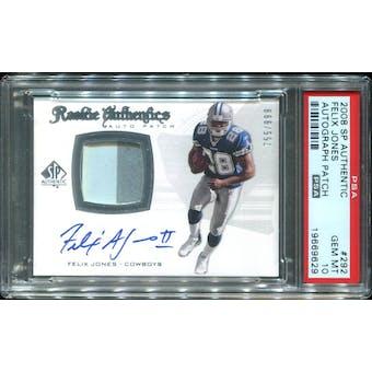 2008 SP Authentic #292 Felix Jones III Rookie Patch Autograph 755/999 PSA 10 Gem Mint