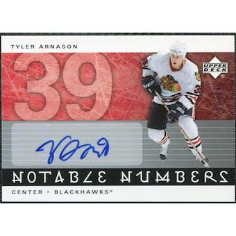 2005/06 Upper Deck Notable Numbers #NTA Tyler Arnason Autograph /39