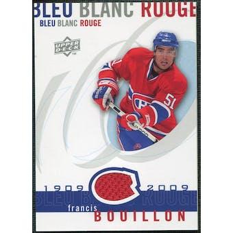 2008/09 Upper Deck Montreal Canadiens Centennial Le Bleu Blanc Rouge Jerseys #LBBRFB Francis Bouillon