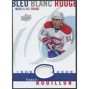 2008/09 Upper Deck Montreal Canadiens Centennial Le Bleu Blanc Rouge Jerseys #LBBRFR Francis Bouillon
