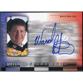 2000 Upper Deck Maxximum Signatures #WB Ward Burton Autograph