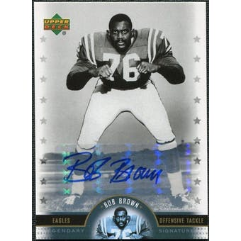 2005 Upper Deck Legends Legendary Signatures #BB Bob Brown Autograph