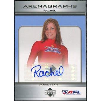 2006 Upper Deck AFL Arenagraphs #DRA Dancer: Rachel Autograph