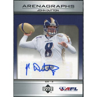 2006 Upper Deck AFL Arenagraphs #JD John Dutton Autograph