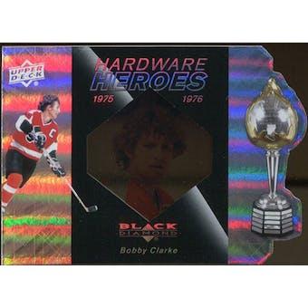 2010/11 Upper Deck Black Diamond Hardware Heroes #HHBC Bobby Clarke /100