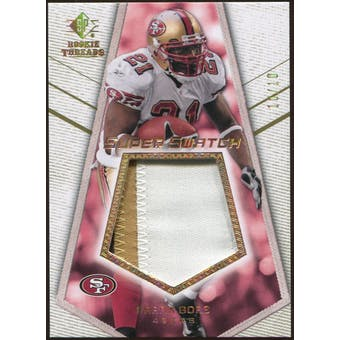 2008 Upper Deck SP Rookie Threads Super Swatch Patch #SSFG Frank Gore /10