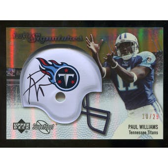 2007 Upper Deck Sweet Spot Rookie Signatures Gold #128 Paul Williams /29