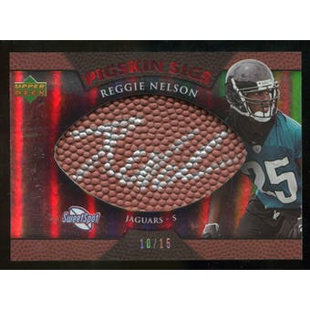 2007 Upper Deck Sweet Spot Pigskin Signatures Red #RN Reggie Nelson /15