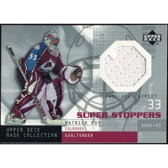 2002/03 Upper Deck UD Mask Collection Super Stoppers Jerseys #SSPR Patrick Roy