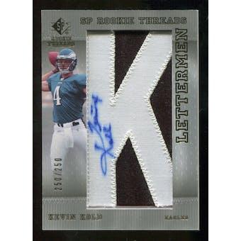 2007 Upper Deck SP Rookie Threads #117 Kevin Kolb Autograph /250