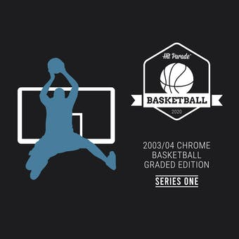 2019/20 Hit Parade Basketball 03/04 Chrome PSA Edition - Series 1 Hobby Box /175 PSA LeBron Wade