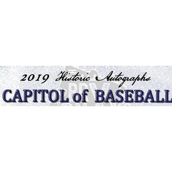 2019 Historic Autographs Capitol of Baseball Series 2 Baseball Hobby Box (Presell)