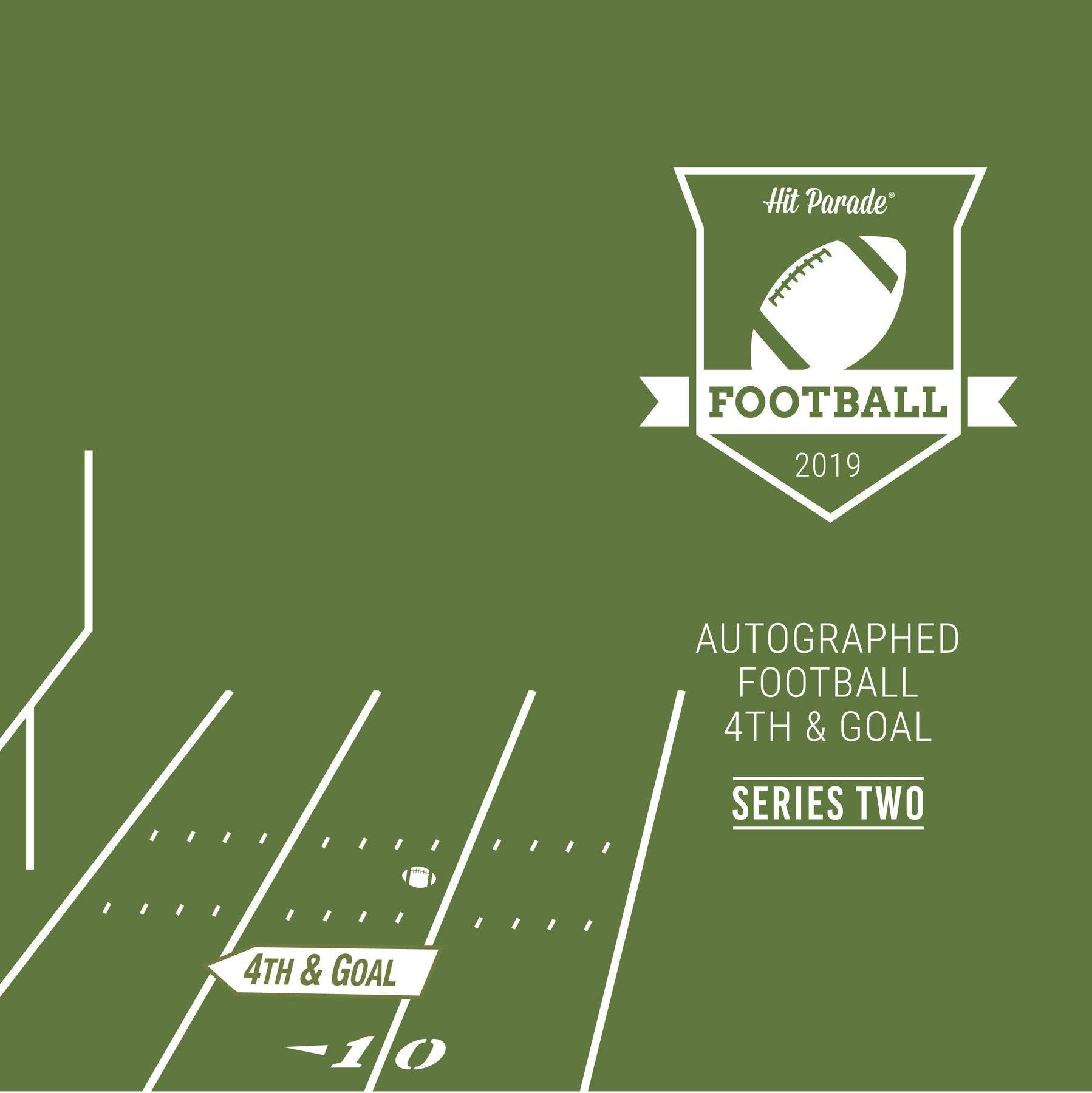 2019 Hit Parade Autographed Football 4th & GOAL Hobby Box - Series 2 -  Brady, Mahomes, Elway, & Marino!!!