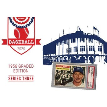 2020 Hit Parade 1956 Topps Baseball Graded Edition - Series 3 - Hobby Box /170 Mantle-Clemente (Ships 10/16)