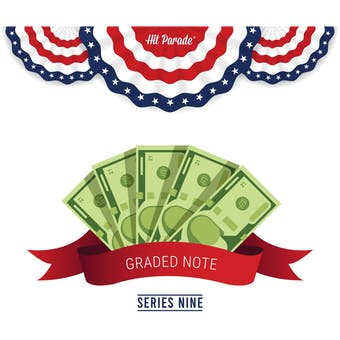 2021 Hit Parade Graded Note Edition - Series 9 - Graded PMG & PCGS Notes!