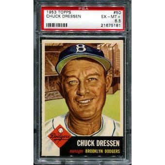 1953 Topps Baseball #50 Chuck Dressen PSA 6.5 (EX-MT+) *5181