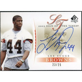2003 Upper Deck SP Authentic Sign of the Times Gold Lee Suggs Autograph #SU /25