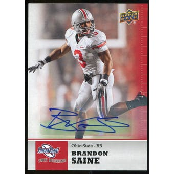 2011 Upper Deck Sweet Spot Autographs #43 Brandon Saine RC