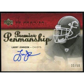 2007 Upper Deck Premier Penmanship Autographs Gold #PPLJ Larry Johnson Autograph /50