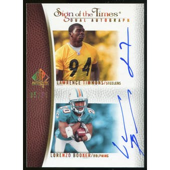 2007 Upper Deck SP Authentic Sign of the Times Duals #BT Lawrence Timmons/Lorenzo Booker Autograph /75