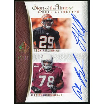 2007 Upper Deck SP Authentic Sign of the Times Duals #HB Leon Hall/Alan Branch Autograph /75