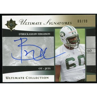 2006 Upper Deck Ultimate Collection Ultimate Signatures #USDF D'Brickashaw Ferguson Autograph /99
