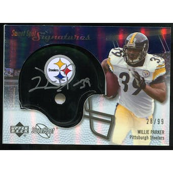 2007 Upper Deck Sweet Spot Signatures Silver 99 #WP Willie Parker Autograph /99