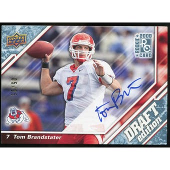 2009 Upper Deck Draft Edition Autographs Blue #94 Tom Brandstater Autograph /25
