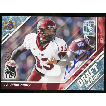 2009 Upper Deck Draft Edition Autographs Blue #144 Mike Reilly Autograph /25