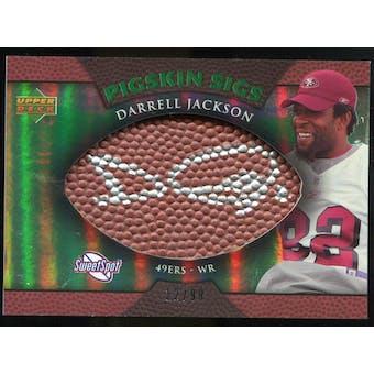 2007 Upper Deck Sweet Spot Pigskin Signatures Green 99 #JA Darrell Jackson Autograph /99