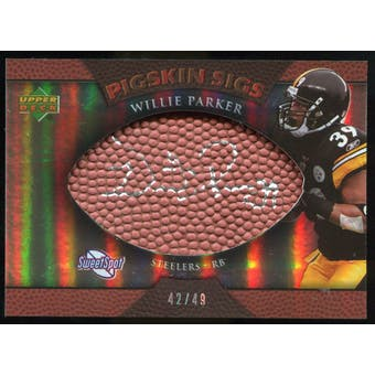 2007 Upper Deck Sweet Spot Pigskin Signatures Bronze 49 #WP2 Willie Parker Autograph /49
