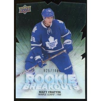 2011/12 Upper Deck Rookie Breakouts #RBMF Matt Frattin /100