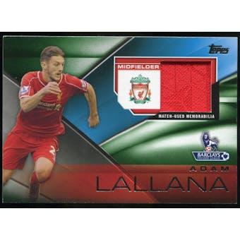 2014/15 Topps English Premier League Gold Football Fibers Relics Green #FFRALA Adam Lallana