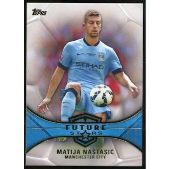 2014/15 Topps English Premier League Gold Future Stars #FSMN Matija Nastasic