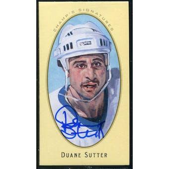2011/12 Upper Deck Parkhurst Champions Champ's Mini Signatures #15 Duane Sutter Autograph