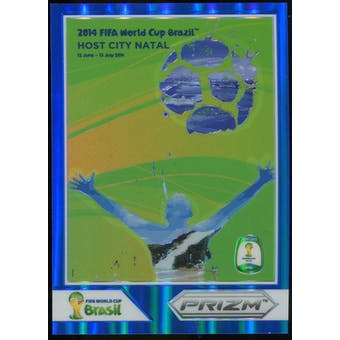 2014 Panini Prizm World Cup World Cup Posters Prizms Blue #7 Natal /199