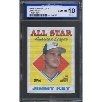 1988 Topps Cloth Baseball Jimmy Key ISA 10 (GEM MINT) *3072 (Test Set)