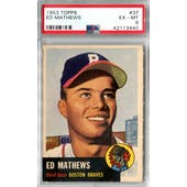 1953 Topps Baseball #37 Eddie Mathews PSA 6 (EX-MT) *3440