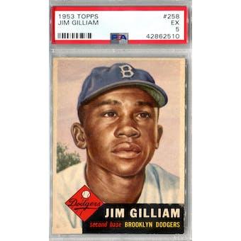1953 Topps Baseball #258 Jim Gilliam PSA 5 (EX) *2510