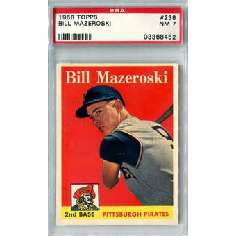1958 Topps Baseball #238 Bill Mazeroski PSA 7 (NM) *8452