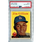 1958 Topps Baseball #215 Jim Gilliam PSA/DNA Authentic Signed Auto *0684