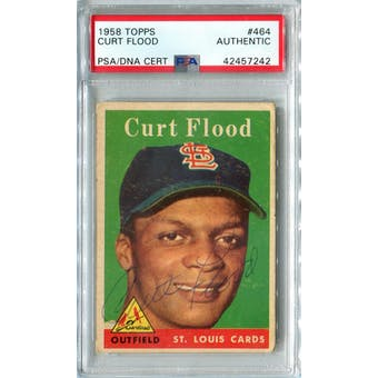 1958 Topps Baseball #464 Curt Flood RC PSA/DNA Authentic Signed Auto *7242