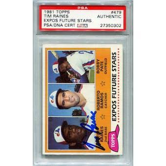 1981 Topps Baseball #479 Tim Raines PSA/DNA Authentic Signed Auto *0302