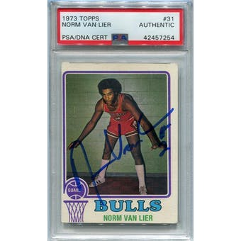 1973/74 Topps Basketball #31 Norm Van Lier PSA/DNA Authentic Signed Auto *7254