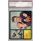 1962 Topps Football #13 Bill Wade SP PSA 7 (NM) *6227